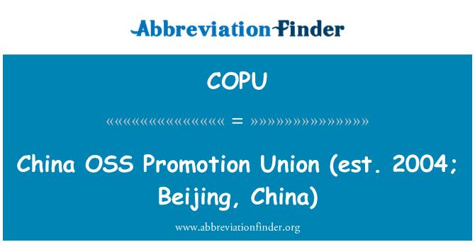 COPU: China OSS promoción Unión (est. 2004; Beijing, China)