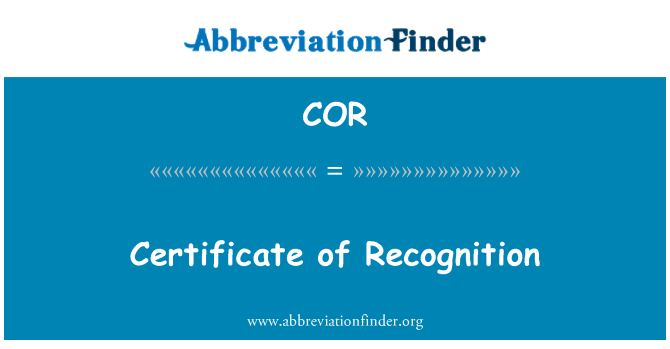 COR: Certificate of Recognition