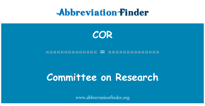 COR: Committee on Research