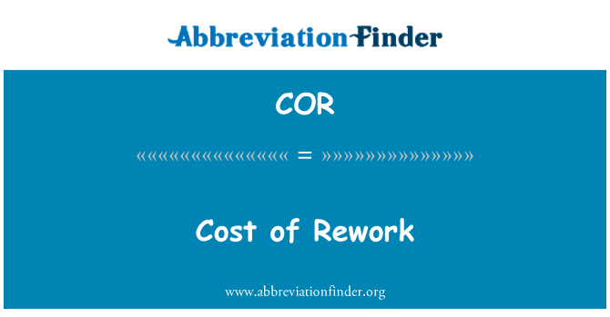 COR: Cost of Rework
