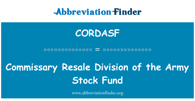 CORDASF: Commissary Resale Division of the Army Stock Fund