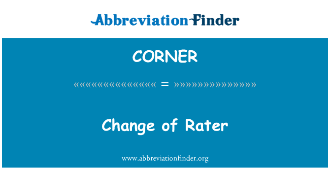 CORNER: Change of Rater