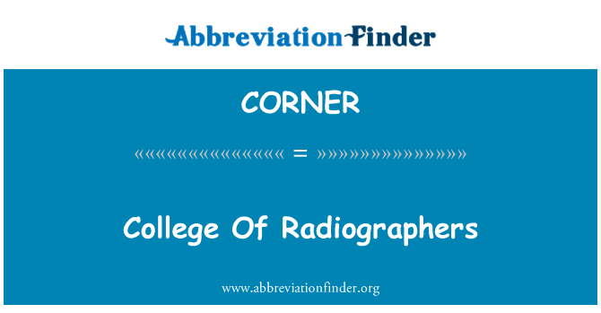 CORNER: College Of Radiographers