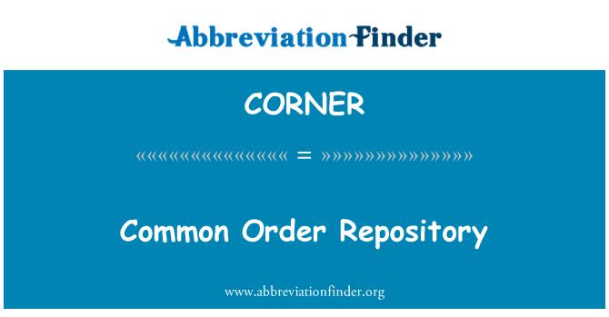 CORNER: Common Order Repository