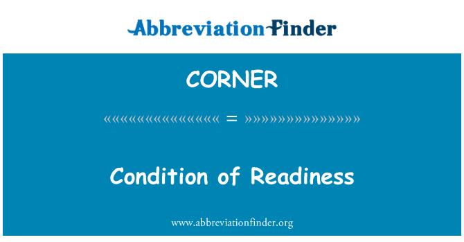 CORNER: 准备就绪的条件