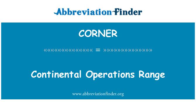 CORNER: Continental operatsioonide vahemik