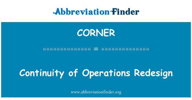 CORNER: Kesinambungan Reka bentuk semula operasi