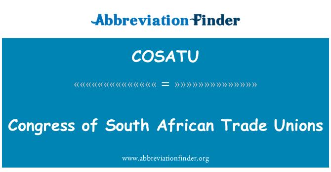 COSATU: جنوبی افریقی ٹریڈ یونینز کی کانگرس