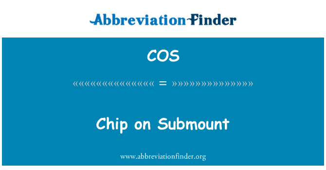 COS: Chip on Submount
