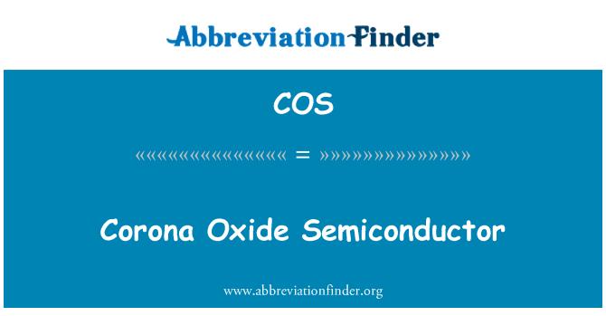 COS: Corona Oxide Semiconductor