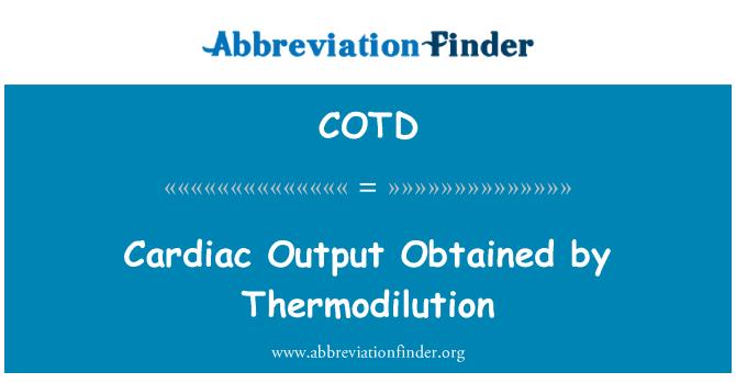 COTD: 心输出量,通过稀释
