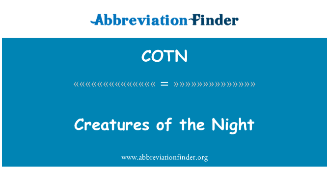COTN: Creatures of the Night