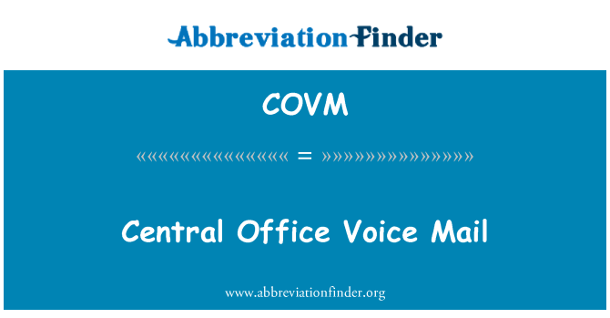 COVM: Central Office Voice Mail