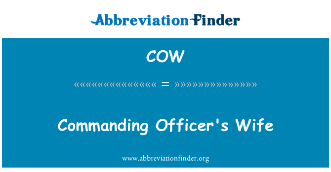 COW: Commanding Officer's Wife