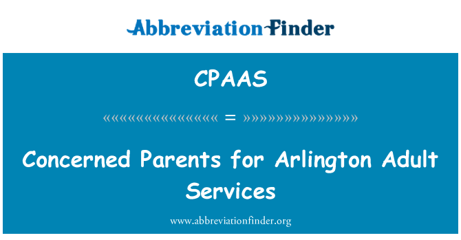 CPAAS: Concerned Parents for Arlington Adult Services