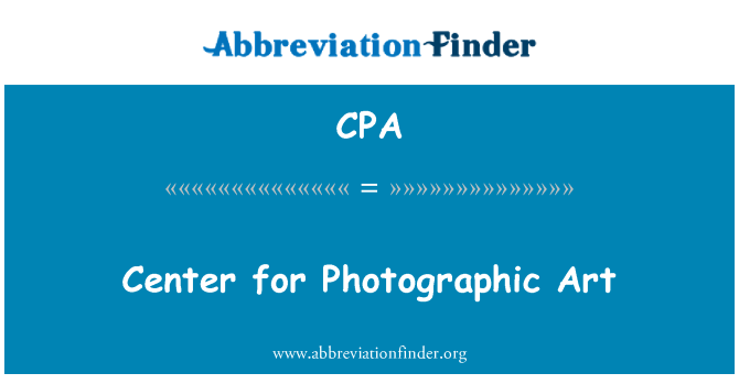 CPA: Center for Photographic Art