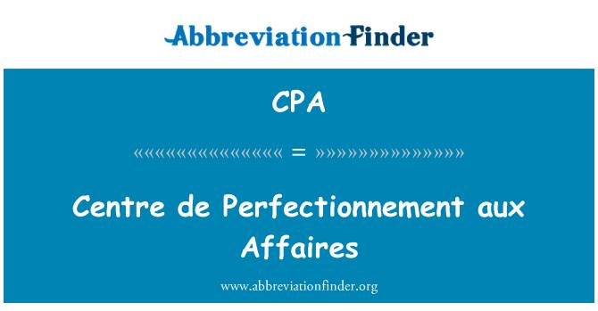 CPA: Centre de Perfectionnement aux Affaires