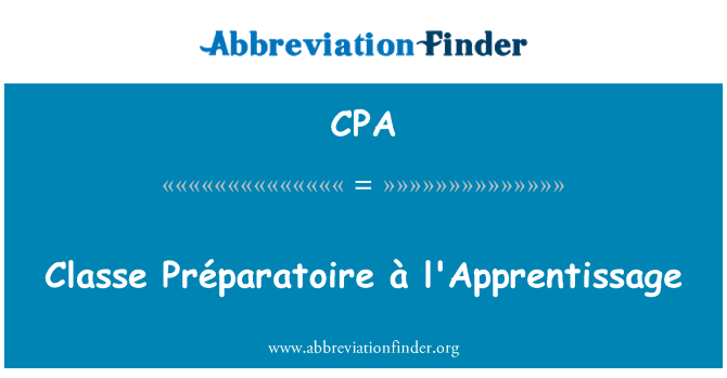 CPA: Classe Préparatoire à l'Apprentissage