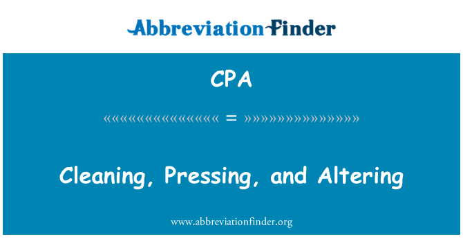 CPA: Cleaning, Pressing, and Altering