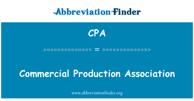 CPA: Commercial Production Association