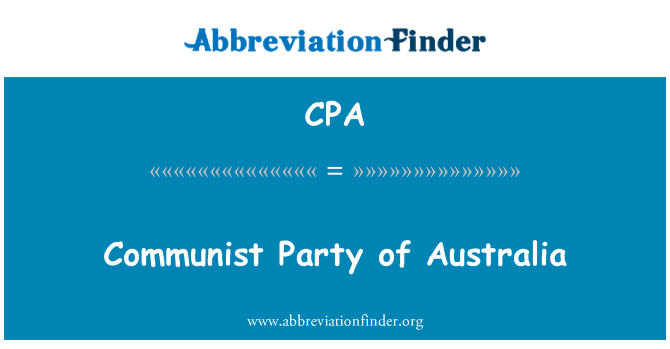 CPA: Communist Party of Australia