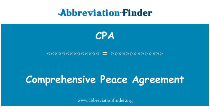 CPA: Comprehensive Peace Agreement