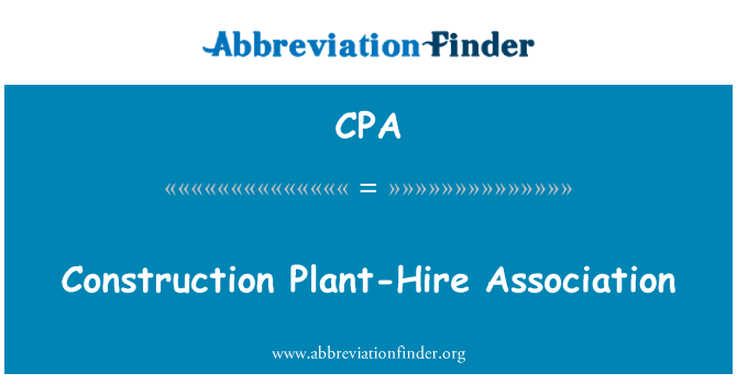 CPA: Construction Plant-Hire Association