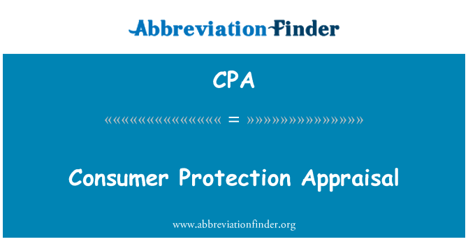 CPA: Consumer Protection Appraisal