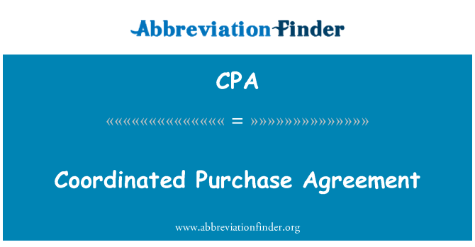 CPA: Coordinated Purchase Agreement