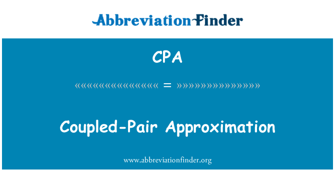 CPA: Coupled-Pair Approximation