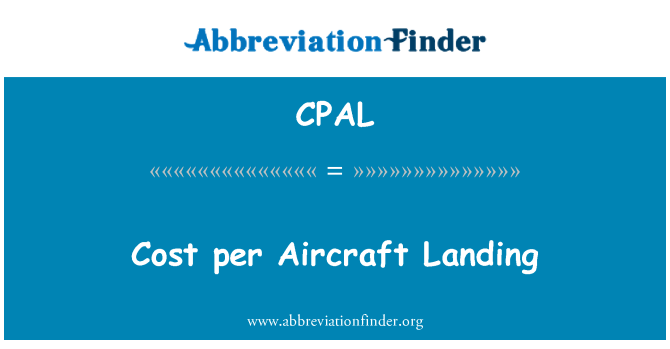 CPAL: Cost per Aircraft Landing