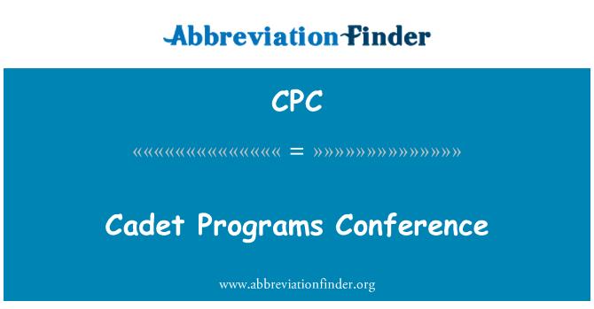 CPC: Cadet Programs Conference