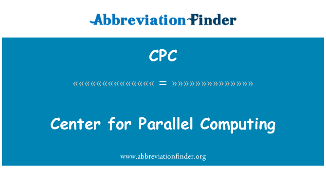 CPC: Center for Parallel Computing