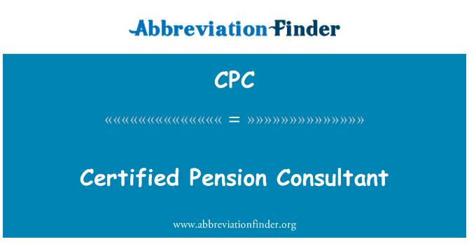 CPC: Certified Pension Consultant