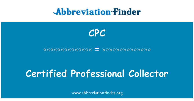 CPC: Certified Professional Collector