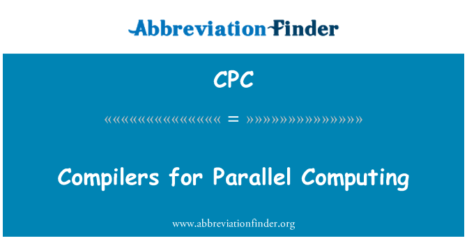 CPC: Compilers for Parallel Computing