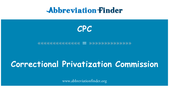 CPC: Correctional Privatization Commission