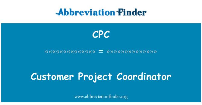 CPC: Customer Project Coordinator