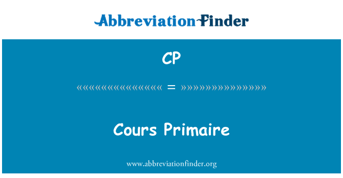 CP: Cours Primaire