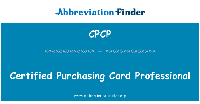 CPCP: Certified Purchasing Card Professional