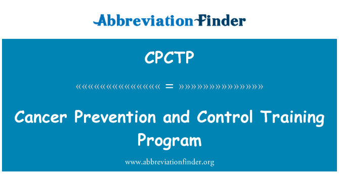 CPCTP: Cancer Prevention and Control Training Program