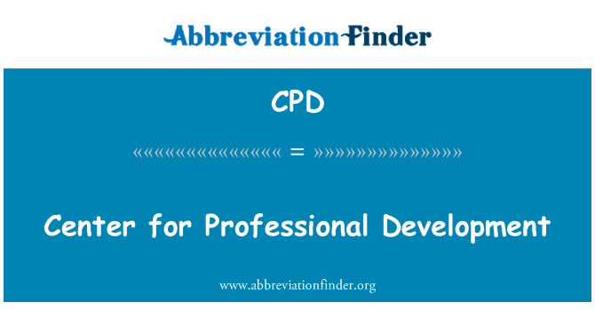 CPD: Center for Professional Development