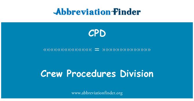 CPD: Crew Procedures Division