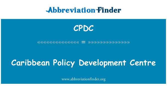 CPDC: Caribbean Policy Development Centre