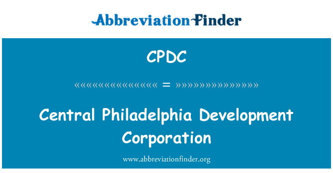CPDC: Centralna Philadelphia Development Corporation