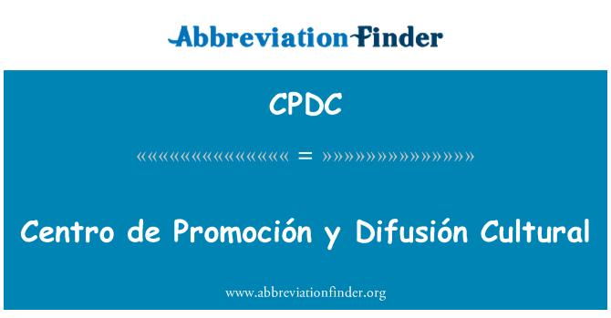 CPDC: Centro de Promoción y Difusión kulturnih