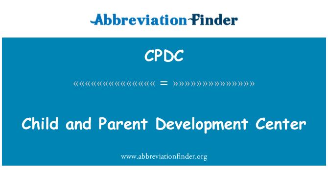CPDC: Child and Parent Development Center