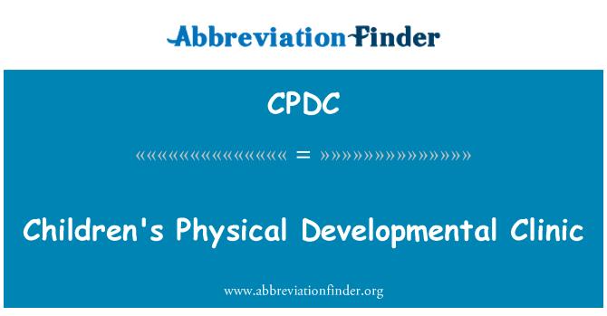 CPDC: Fizičkom razvoju Klinika za dječje