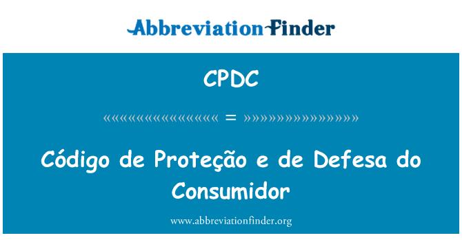 CPDC: Código de Proteção e de Defesa učiniti Consumidor