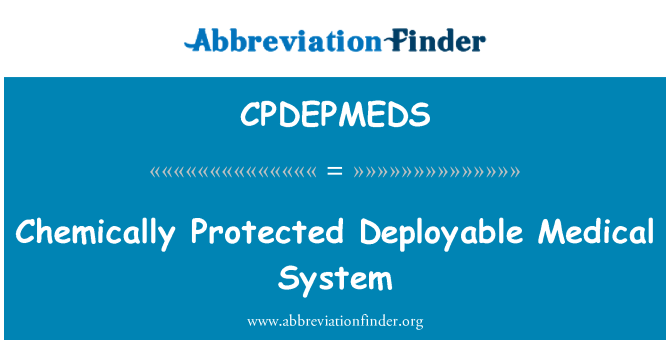 CPDEPMEDS: Chemically Protected Deployable Medical System